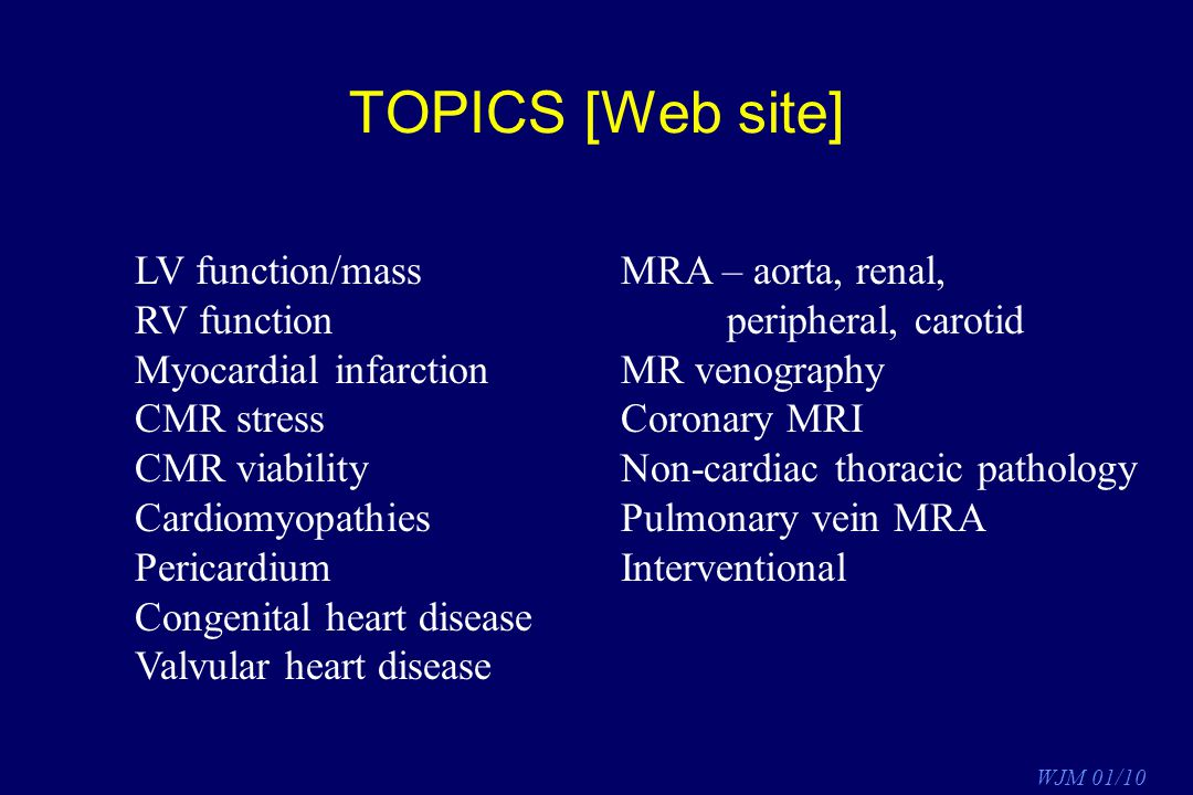 TOPICS [Web site] LV function/mass RV function Myocardial infarction